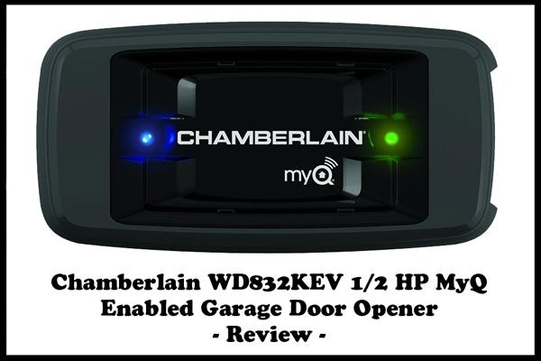 Chamberlain WD832KEV HP MyQ Enabled Garage Door Opener Review