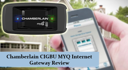 Chamberlain CIGBU MYQ Internet Gateway Review