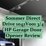 Sommer Direct Drive 1042V001 3/4 HP Garage Door Opener Review
